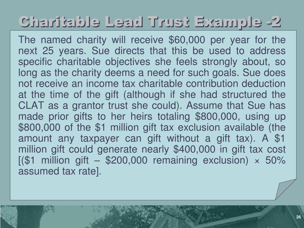 Charitable Lead Trust Example -2