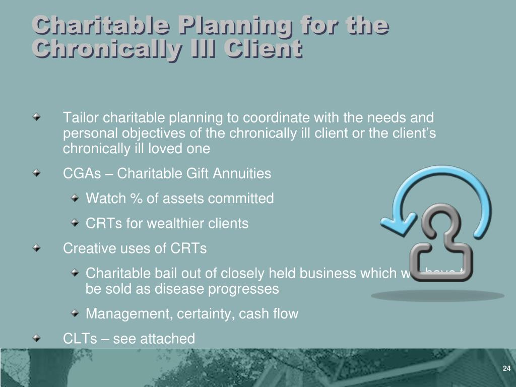 Charitable Planning for the Chronically Ill Client