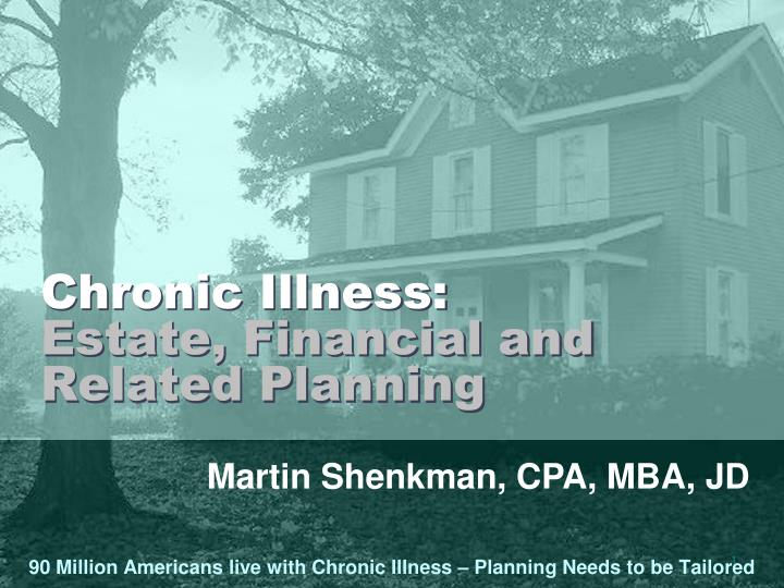 Chronic illness estate financial and related planning