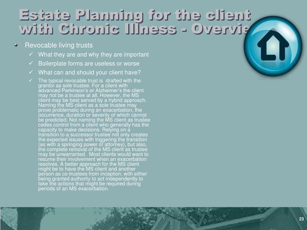 Estate Planning for the client with Chronic Illness - Overview