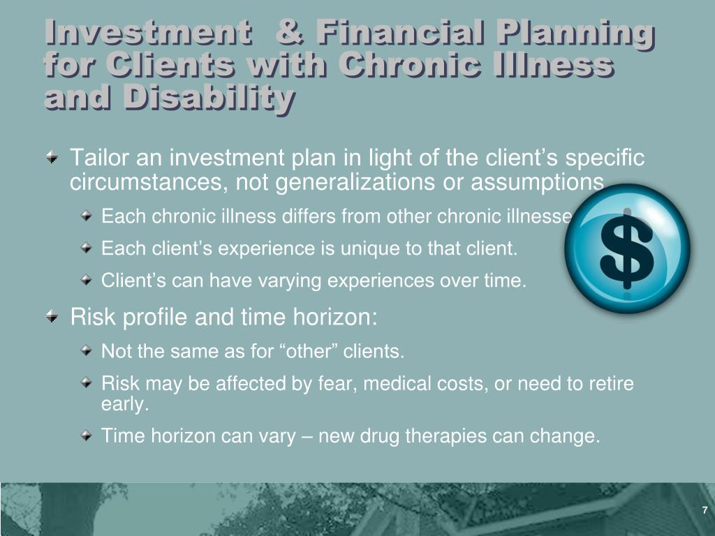 Investment  & Financial Planning for Clients with Chronic Illness and Disability