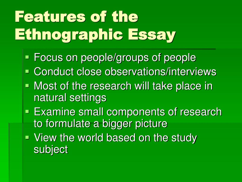 ethnographic essay a study of the Why ethnography is important updated on  whose angered colleagues brought us the idea of reflexivity in the study of  very interesting essay on ethnography.