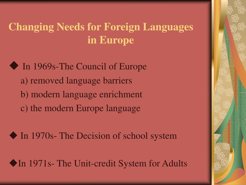 Changing Needs for Foreign Languages