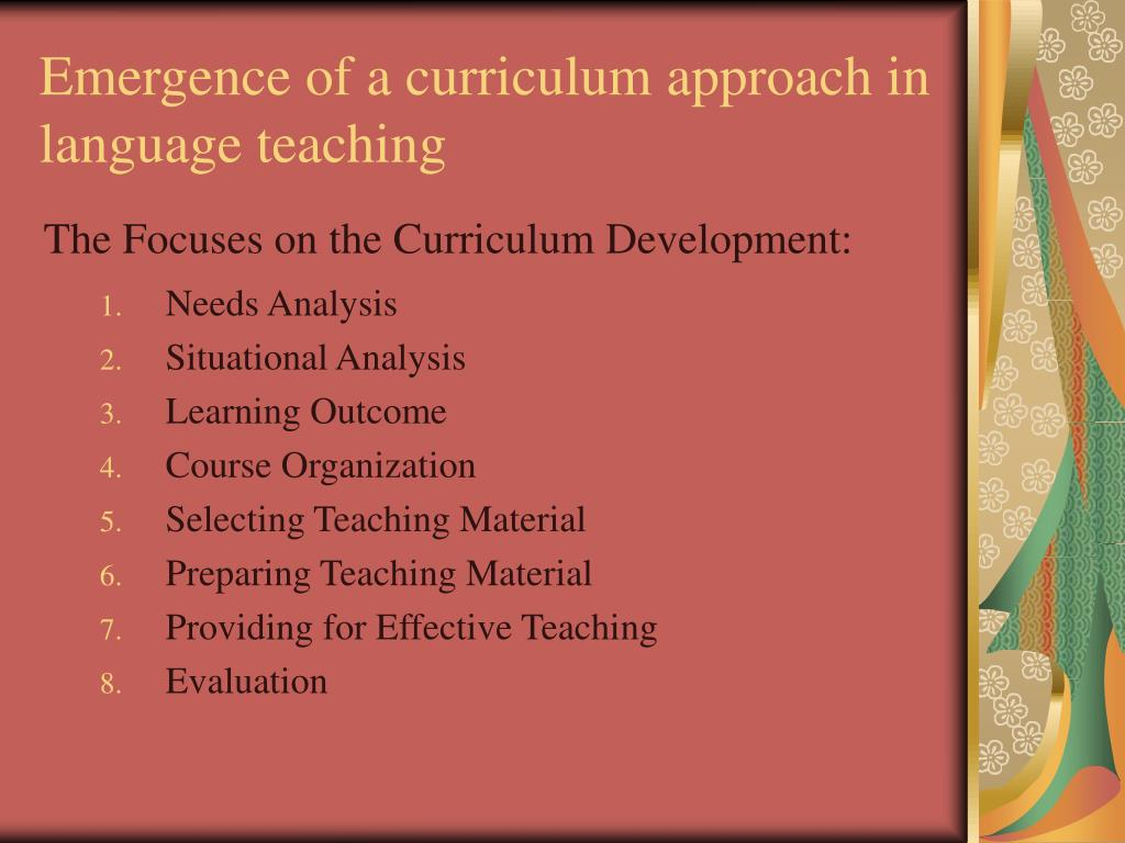 Emergence of a curriculum approach in language teaching