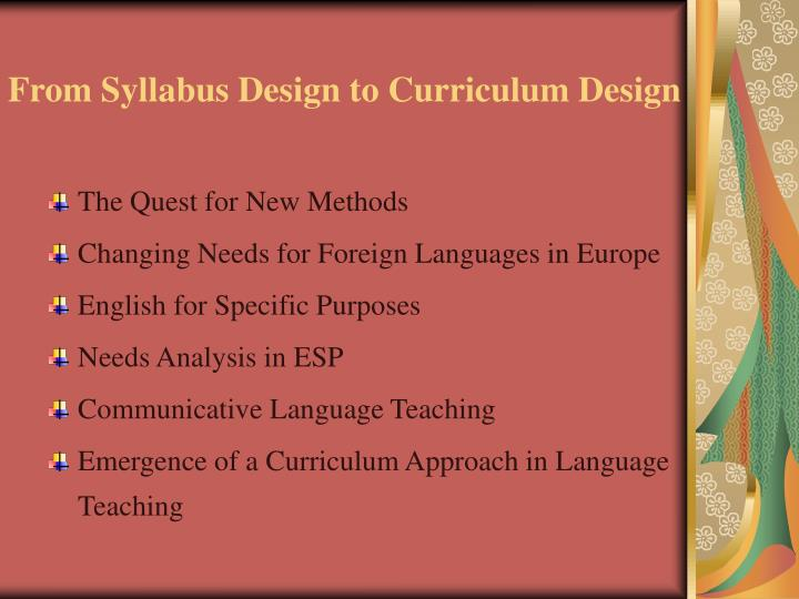 From syllabus design to curriculum design2