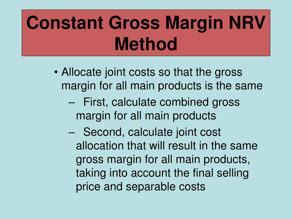 Constant Gross Margin NRV Method