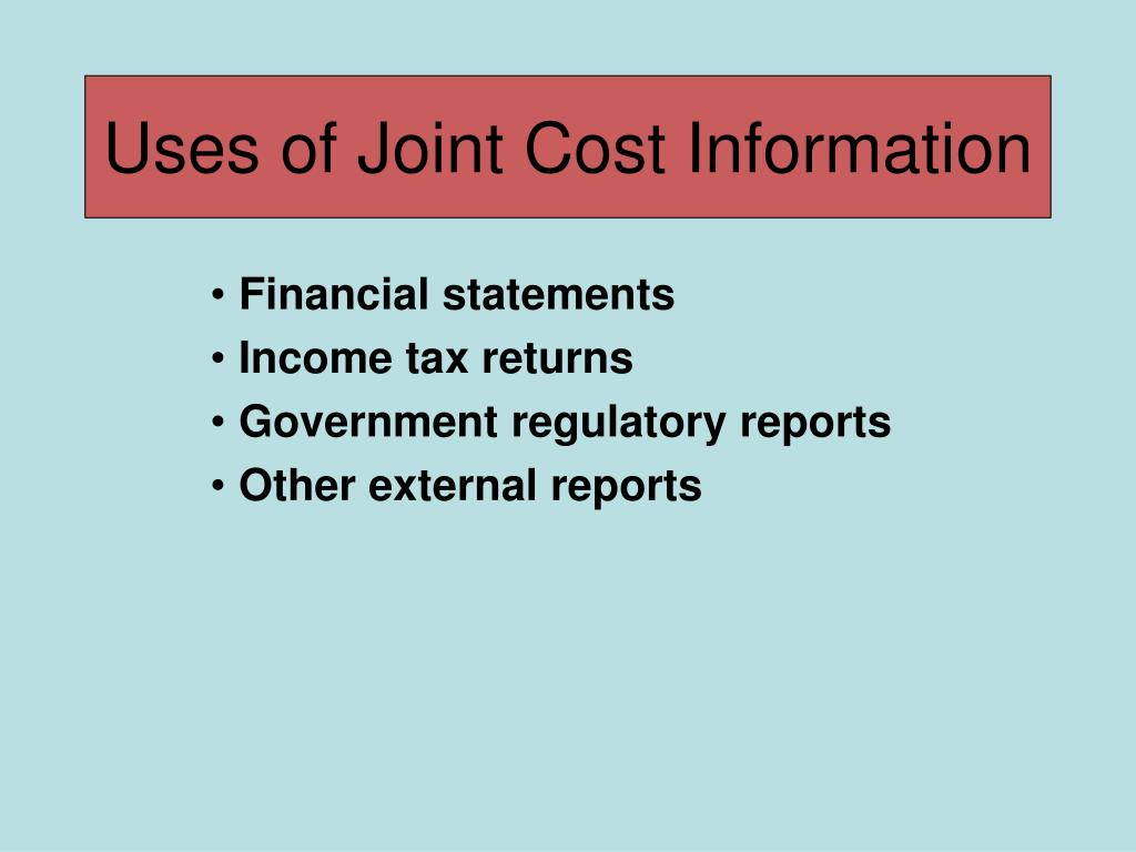 Uses of Joint Cost Information