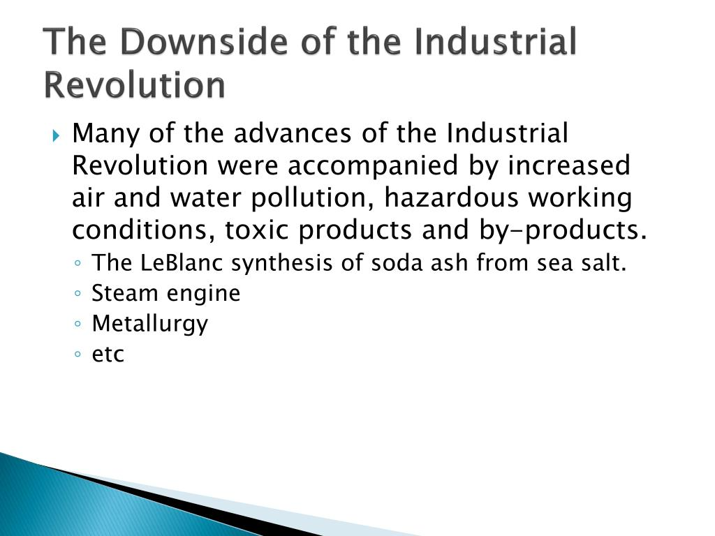 The Downside of the Industrial Revolution