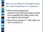 how can an ability be developed across the courses experiences of a program13
