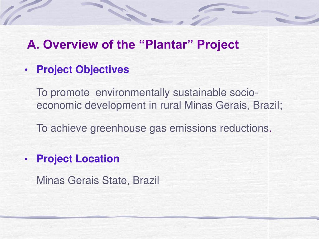 "A. Overview of the ""Plantar"" Project"