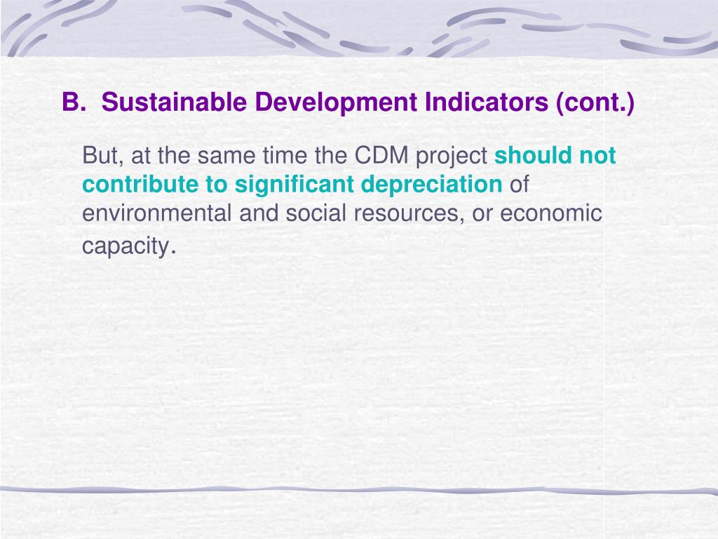 B.  Sustainable Development Indicators (cont.)