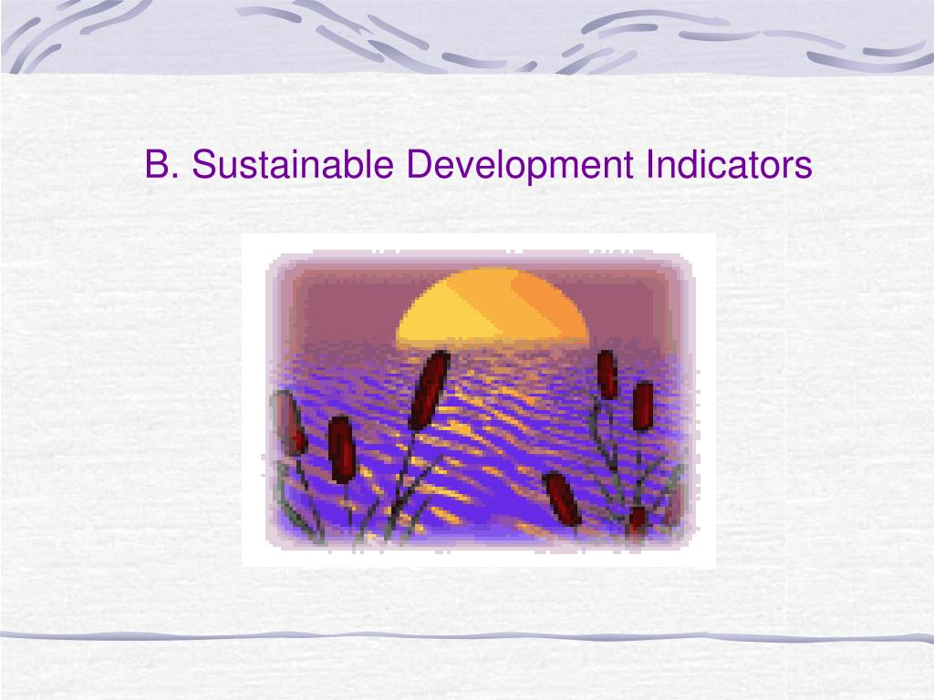 B. Sustainable Development Indicators
