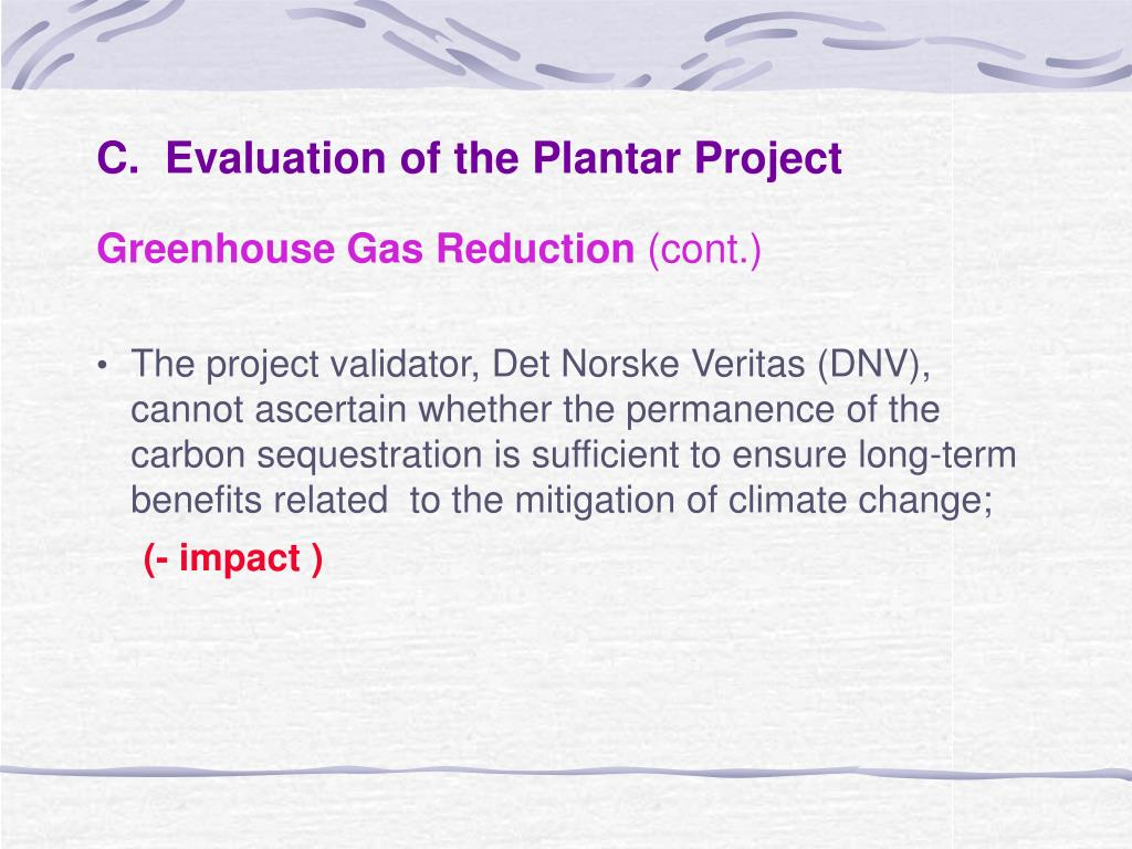C.  Evaluation of the Plantar Project