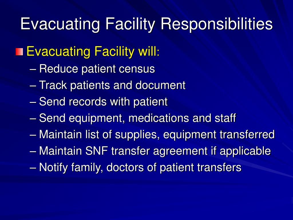 Evacuating Facility will