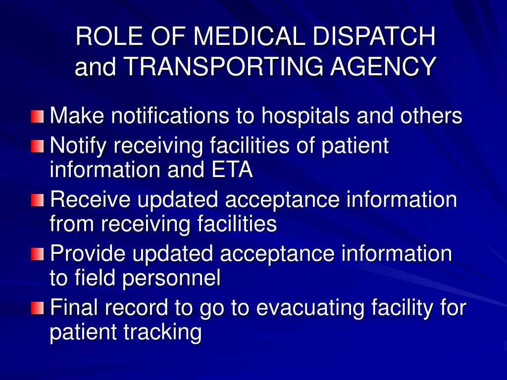 ROLE OF MEDICAL DISPATCH