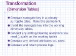 transformation dimension tables