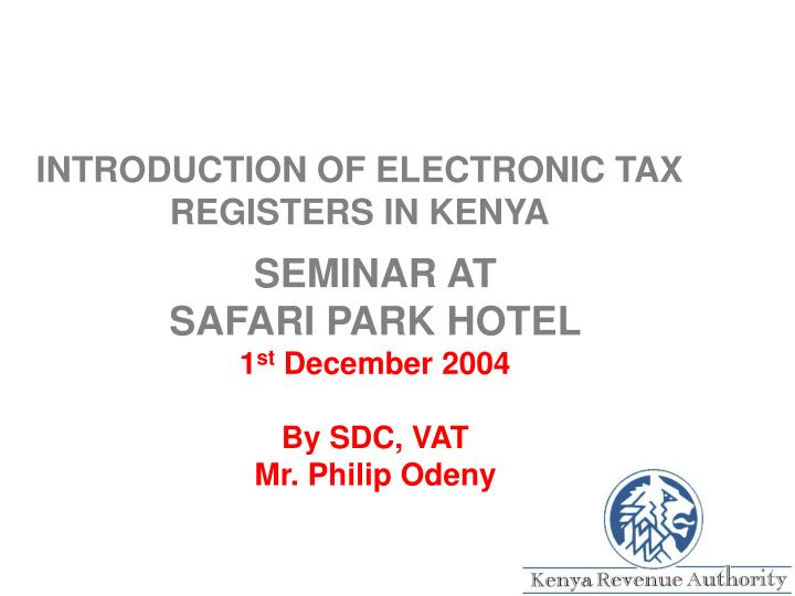 Introduction of electronic tax registers in kenya l.jpg