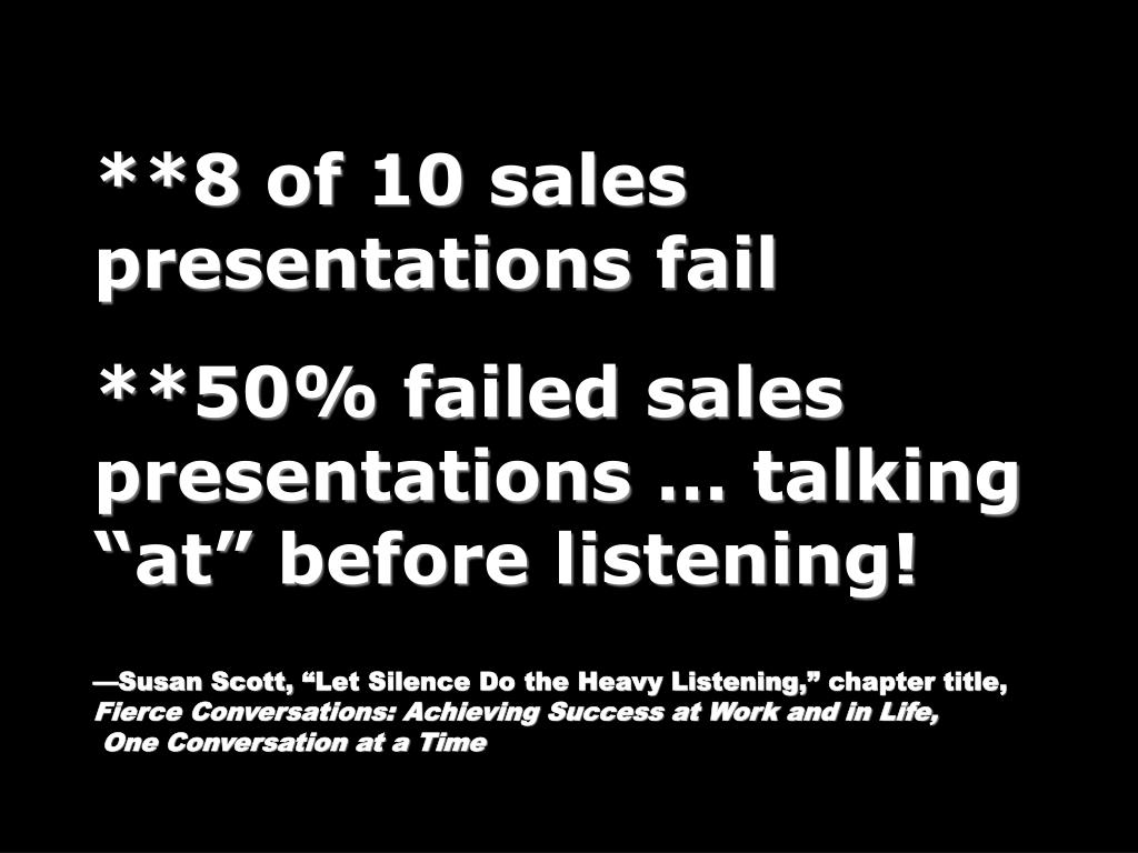 **8 of 10 sales presentations fail