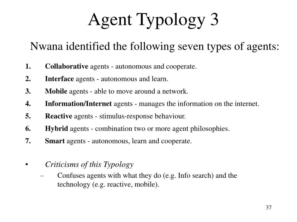 Agent Typology 3