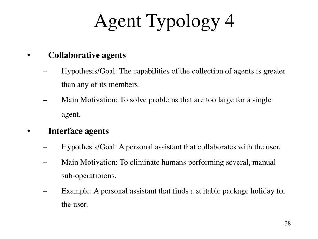 Agent Typology 4