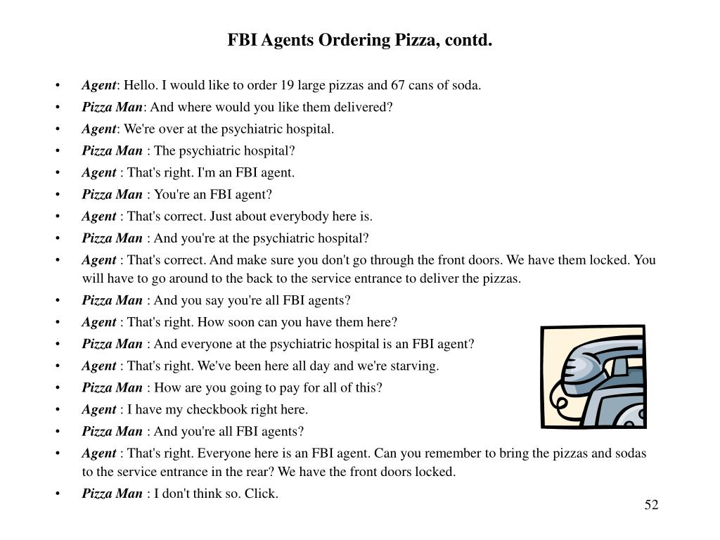 FBI Agents Ordering Pizza