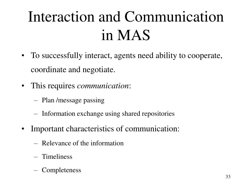 Interaction and Communication in MAS