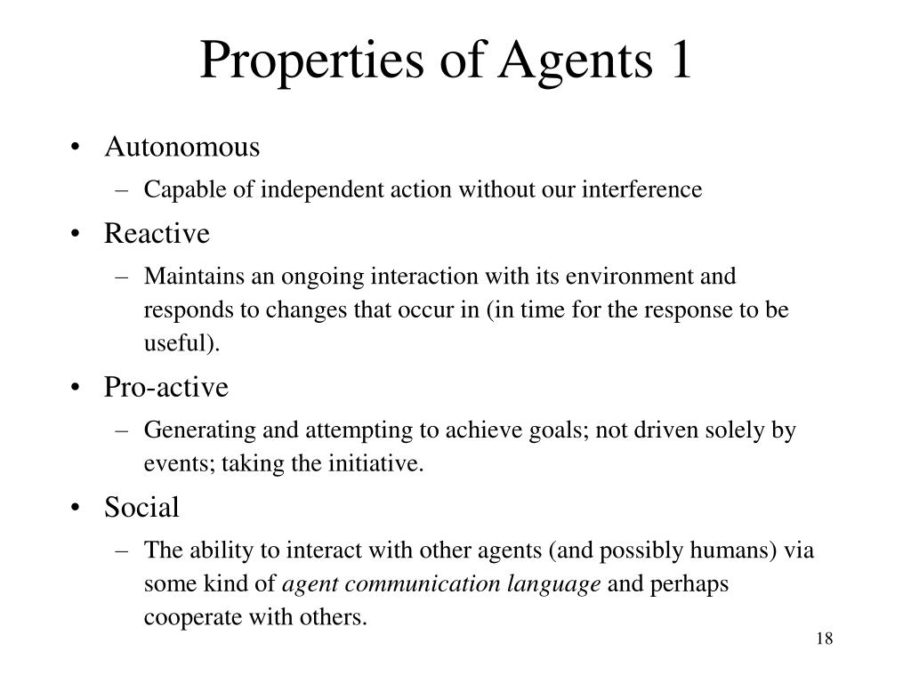 Properties of Agents 1