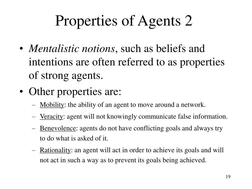 Properties of Agents 2