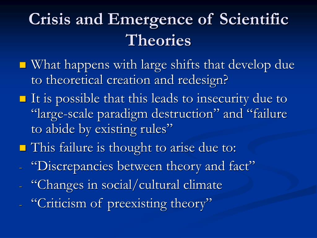 Crisis and Emergence of Scientific Theories