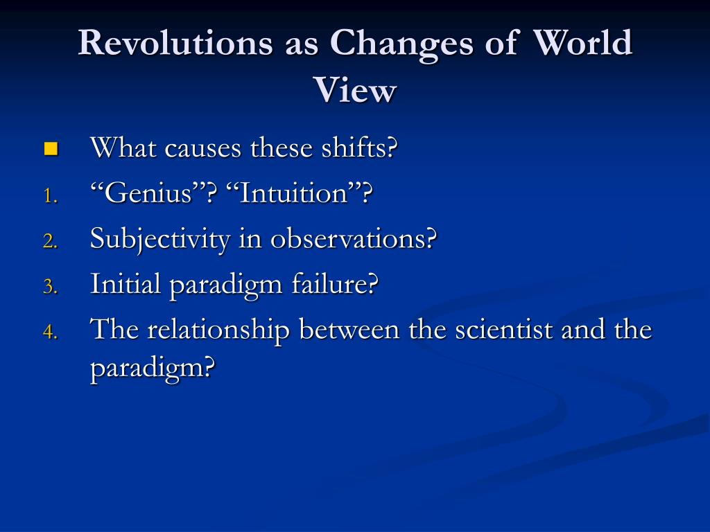 Revolutions as Changes of World View
