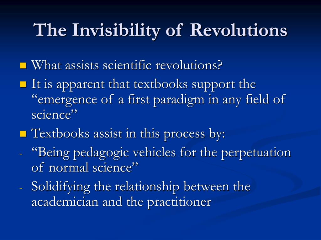 The Invisibility of Revolutions