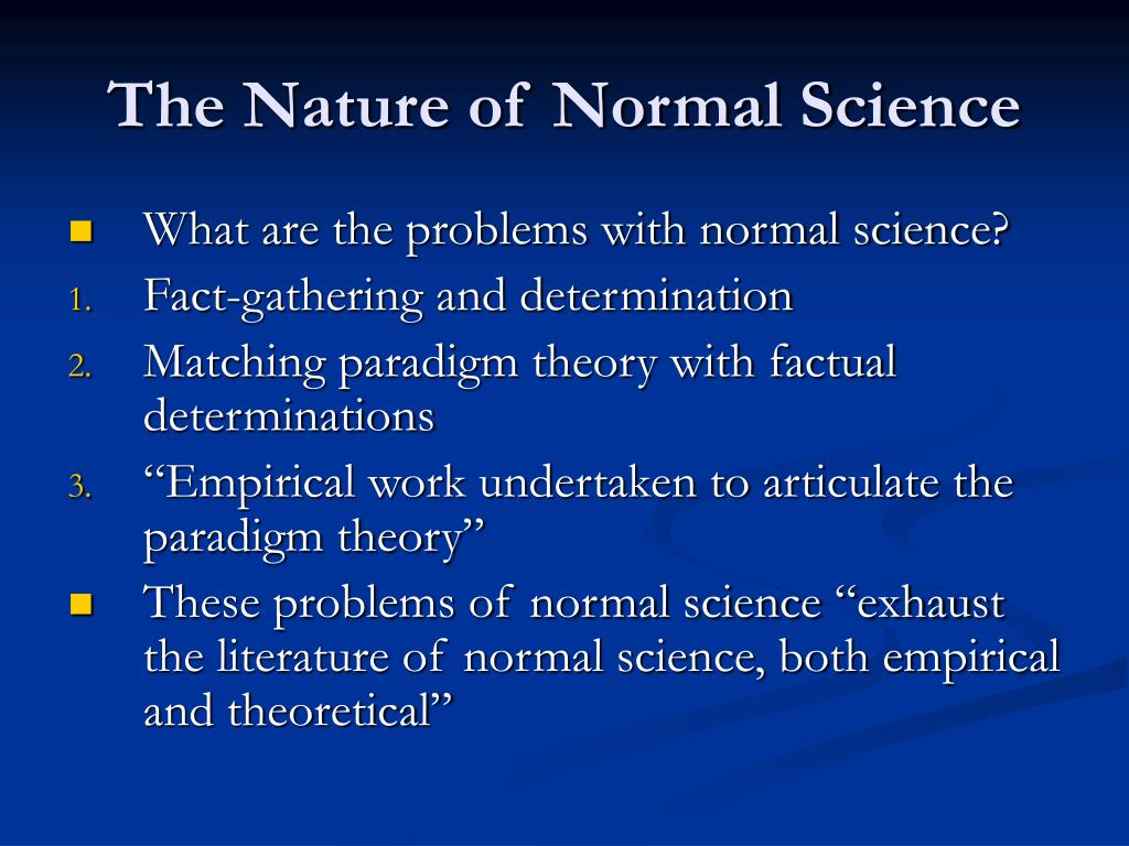 The Nature of Normal Science