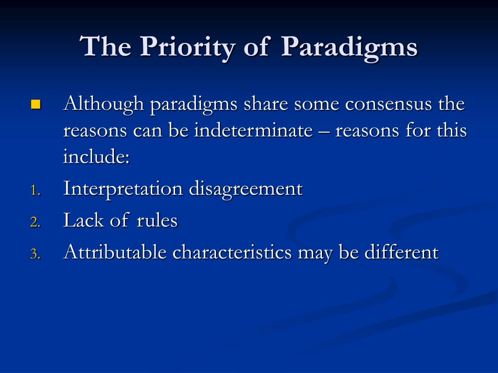 The Priority of Paradigms