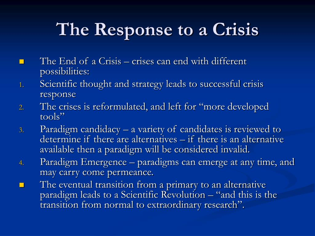 The Response to a Crisis