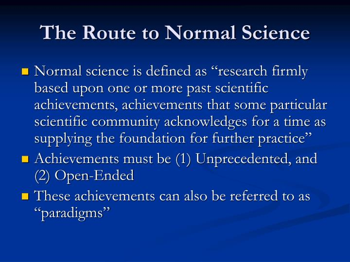 The route to normal science