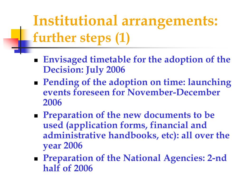 Institutional arrangements: