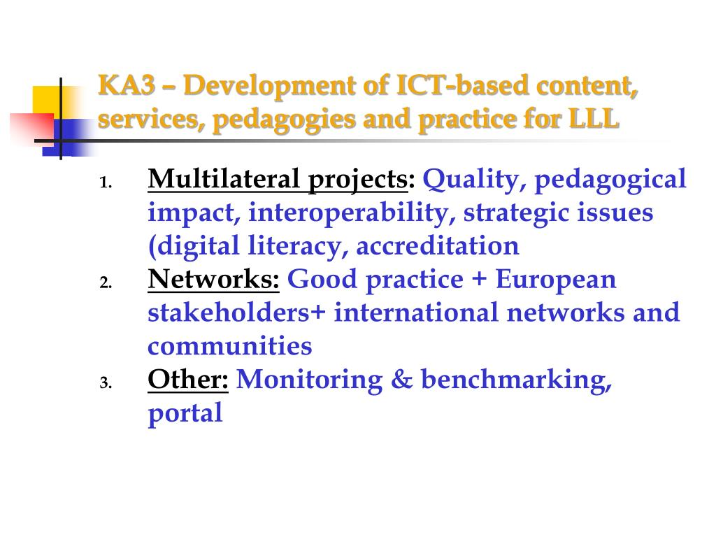 KA3 – Development of ICT-based content, services, pedagogies and practice for LLL