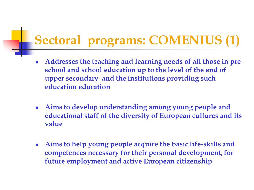 Sectoral  programs: COMENIUS (1)