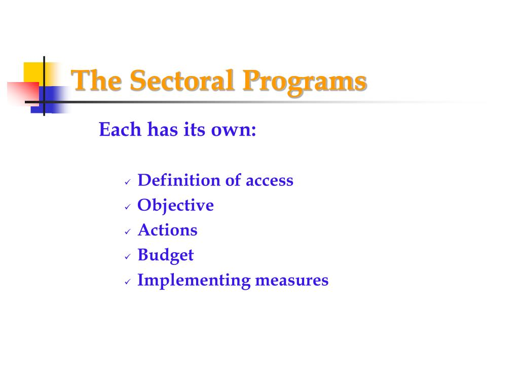 The Sectoral Programs