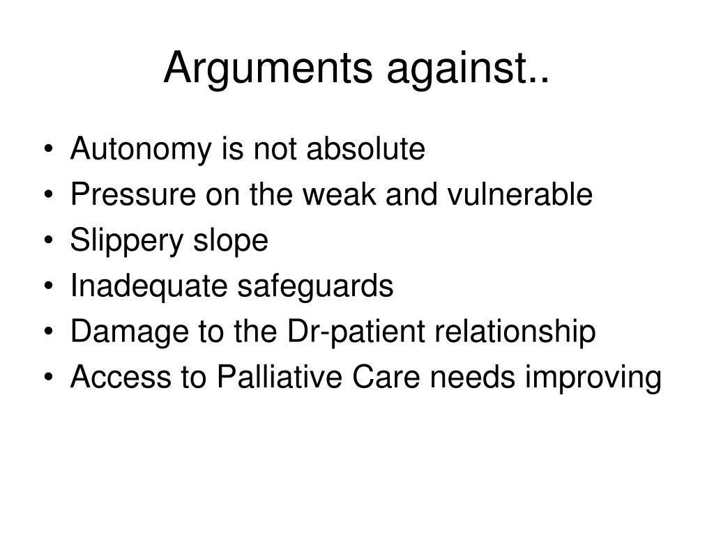 Arguments against..