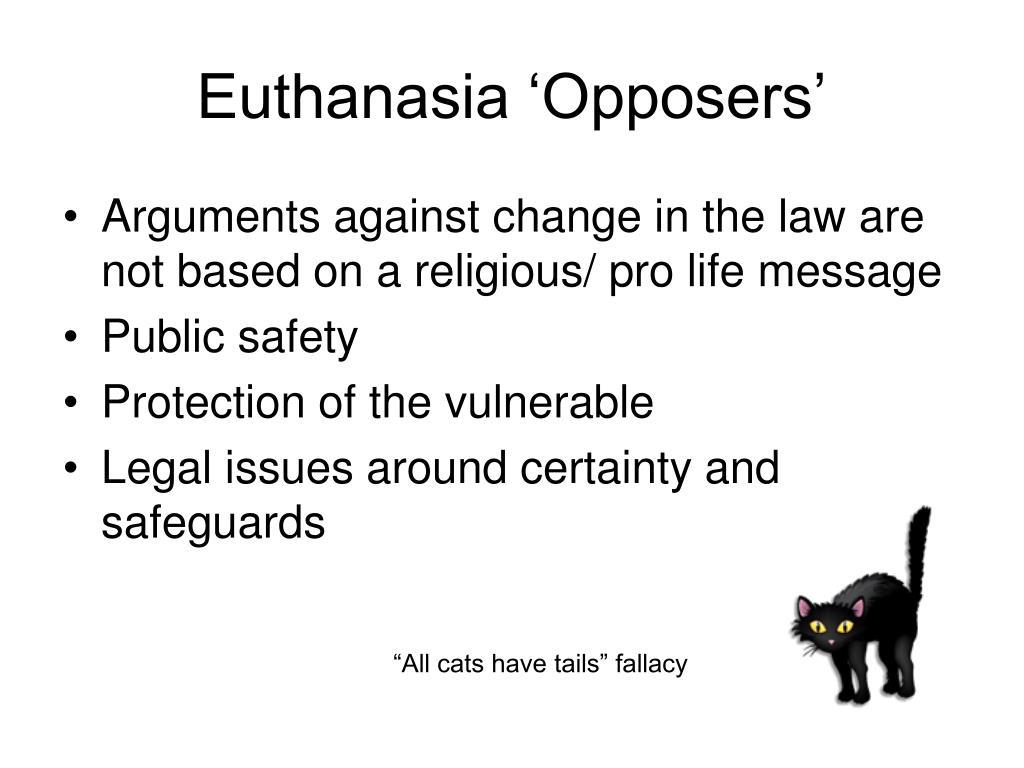 Euthanasia 'Opposers'