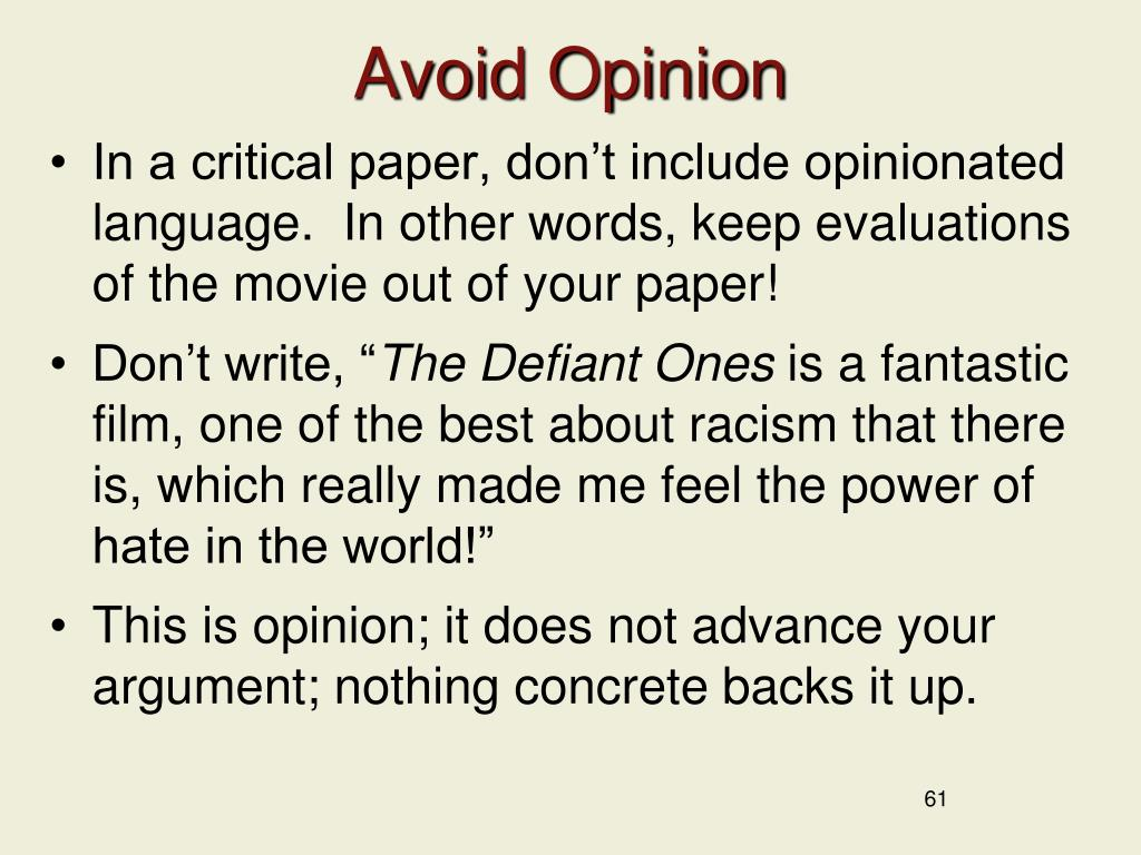Avoid Opinion