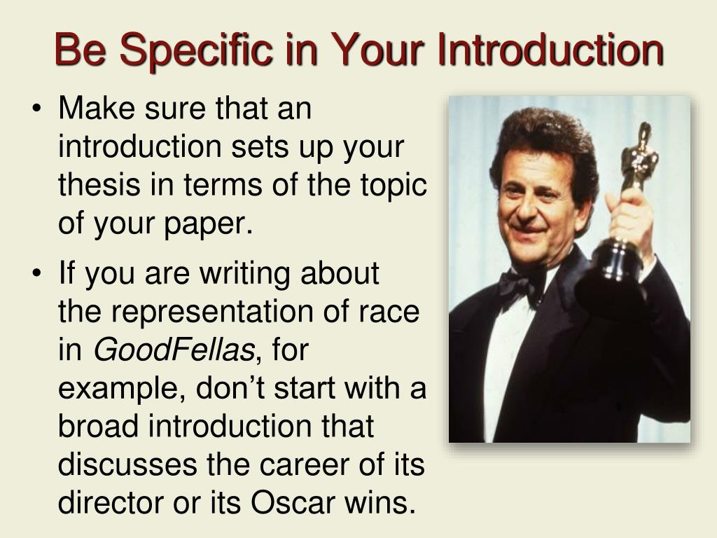 Be Specific in Your Introduction