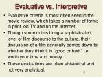 evaluative vs interpretive