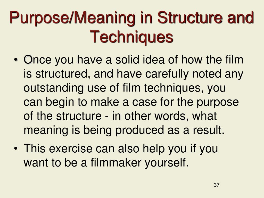 Purpose/Meaning in Structure and Techniques
