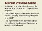 stronger evaluative claims