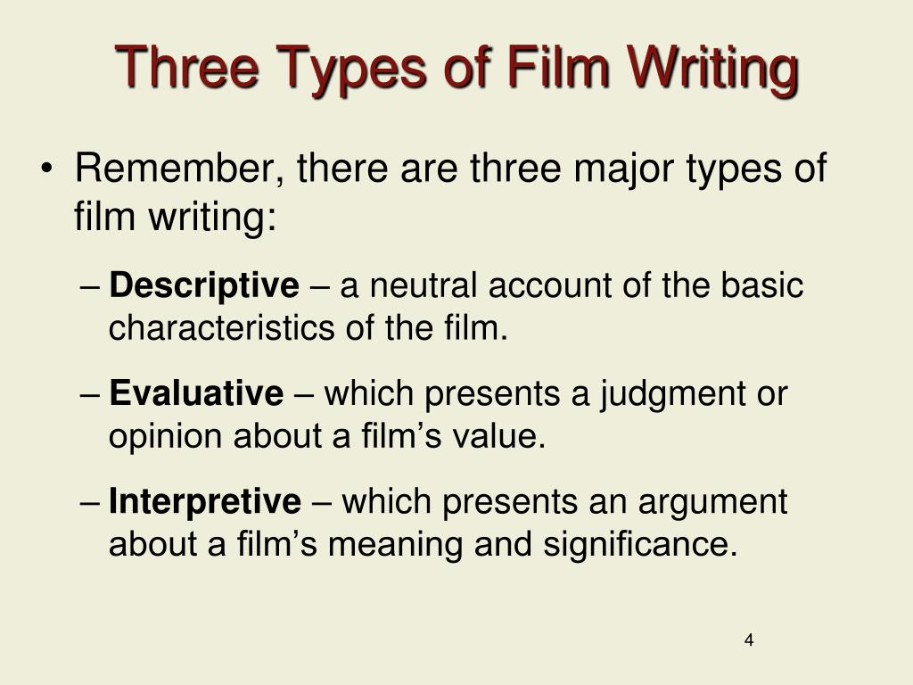 Three Types of Film Writing