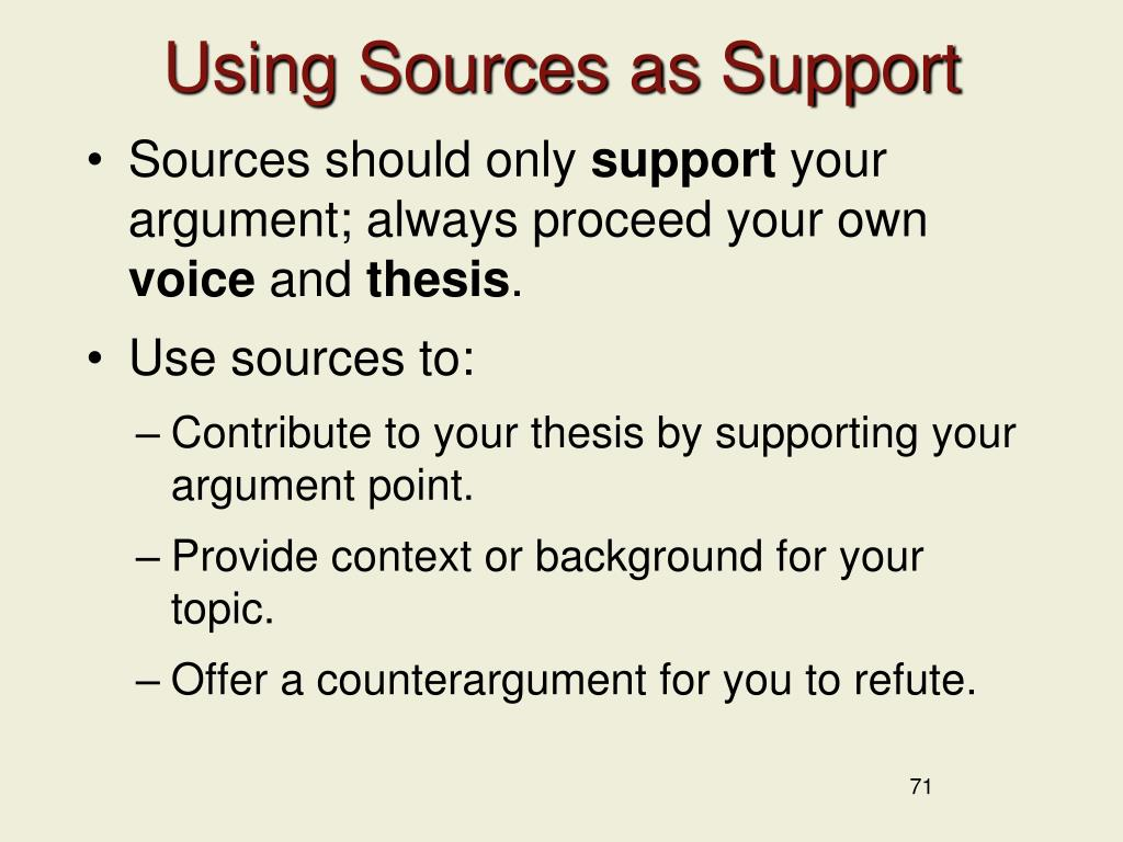 Using Sources as Support