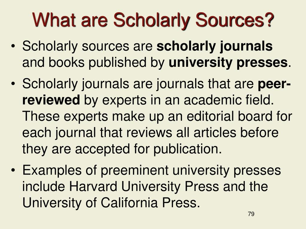 What are Scholarly Sources?