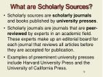 what are scholarly sources